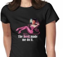 The angel made me do it Womens Fitted T-Shirt