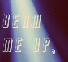 Beam me up! Sticker