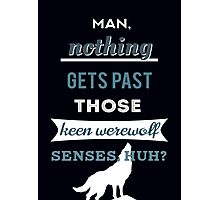 Teen Werewolf Senses Photographic Print