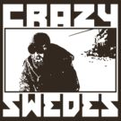 Crazy Swedes (White Print) by GritFX