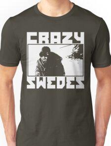 Crazy Swedes (White Print) Unisex T-Shirt