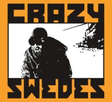 Crazy Swedes (B&W Print) by GritFX