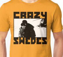 Crazy Swedes (B&W Print) Unisex T-Shirt