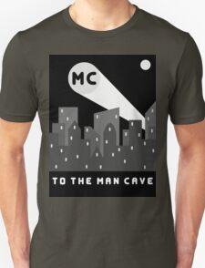 Man Cave 2 Unisex T-Shirt