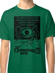 The Crawling Eye Classic T-Shirt