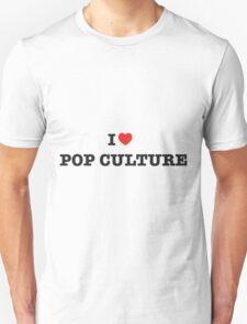 I Heart Pop Culture T-Shirt