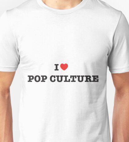 I Heart Pop Culture Unisex T-Shirt