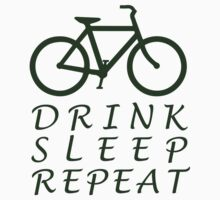 Bicycle - Drink - Sleep - Repeat by PaulHamon