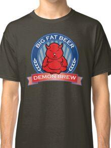 Big Fat Beer - Demon Brew Classic T-Shirt