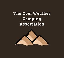 The Cool Weather Camping Association Shirt Unisex T-Shirt
