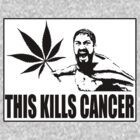 This kills Cancer by mouseman