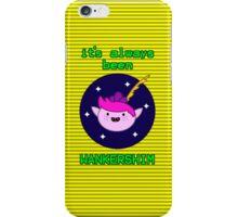 It's Always Been Wankershim (Yellow) iPhone Case/Skin