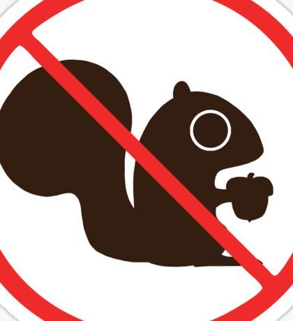 No Squirrels Sticker