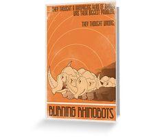 Burning Rhinobots Greeting Card