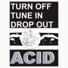 PURPLE ACiD - tune in drop out turn off by SUPERSCREAMERS