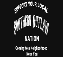 Neighborhood Southern Outlaw by somcshirts