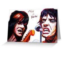 Mick and keith Greeting Card
