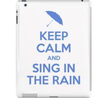 Sing in the Rain - Keep Calm iPad Case/Skin