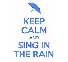 Sing in the Rain - Keep Calm by musicalproducts