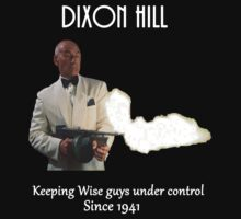 Dixon Hill Keeping Wise Guys Under Control by Mcflytrek