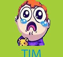 Tim Tim by Cosmothe2nd