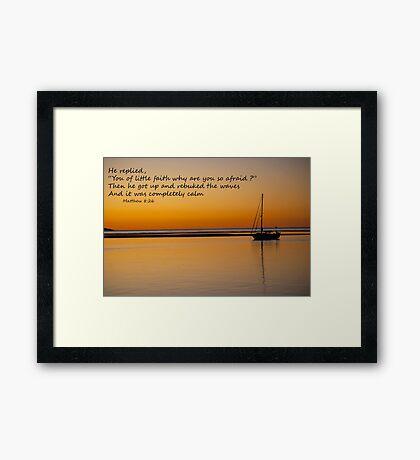 matthew 8:26 Framed Print