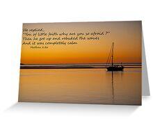 matthew 8:26 Greeting Card