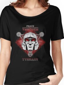 Peace Through Tyrrany Women's Relaxed Fit T-Shirt