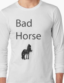 Bad Horse  Long Sleeve T-Shirt