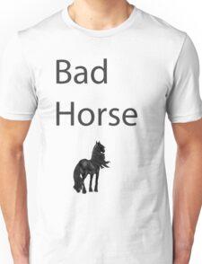 Bad Horse  Unisex T-Shirt