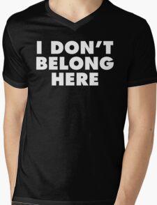 I Don't Belong Here (White Print) Mens V-Neck T-Shirt