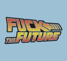 Fuck The Future by GritFX