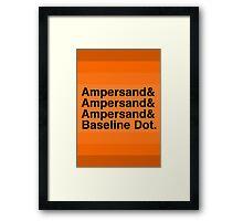 The Ampersands Framed Print