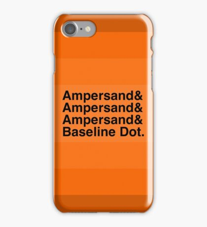 The Ampersands iPhone Case/Skin