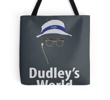 Dudley's World Tote Bag