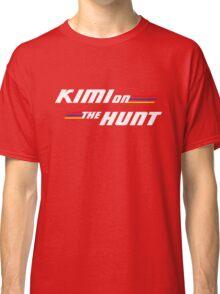 Kimi on the Hunt Classic T-Shirt
