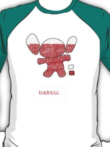 This is your badness level T-Shirt