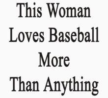 This Woman Loves Baseball More Than Anything  by supernova23
