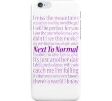 Next To Normal Lyric Compilation  iPhone Case/Skin