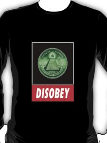 Disobey Illuminati/ Killuminati T-Shirt