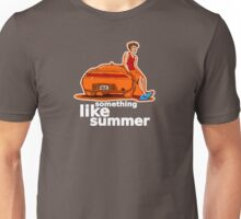 Something Like Summer - Dark colors / White text Unisex T-Shirt