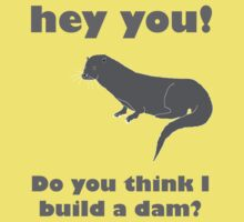 Otter Don't Build A Dam by salgallery