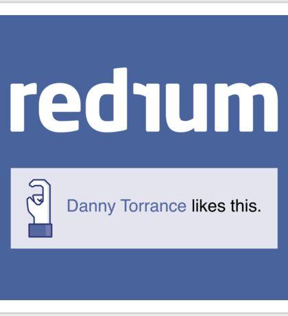 REDRUM | DANNY TORRANCE LIKES THIS Sticker