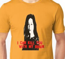 Kill You With My Brain Unisex T-Shirt