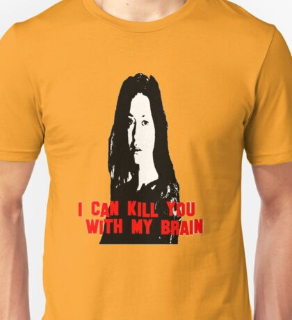Kill You With My Brain Unisex T-Shirt