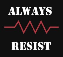 Resist in White text by stoneham