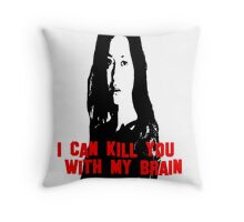 Kill You With My Brain Throw Pillow