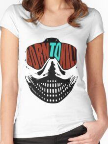 Born To Kill Women's Fitted Scoop T-Shirt