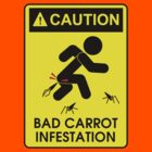 Caution: Bad Carrots! by blackdalek