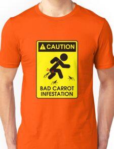 Caution: Bad Carrots! Unisex T-Shirt
